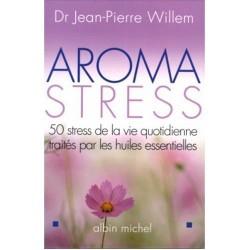 Aroma stress du Dr Jean Pierre Willem